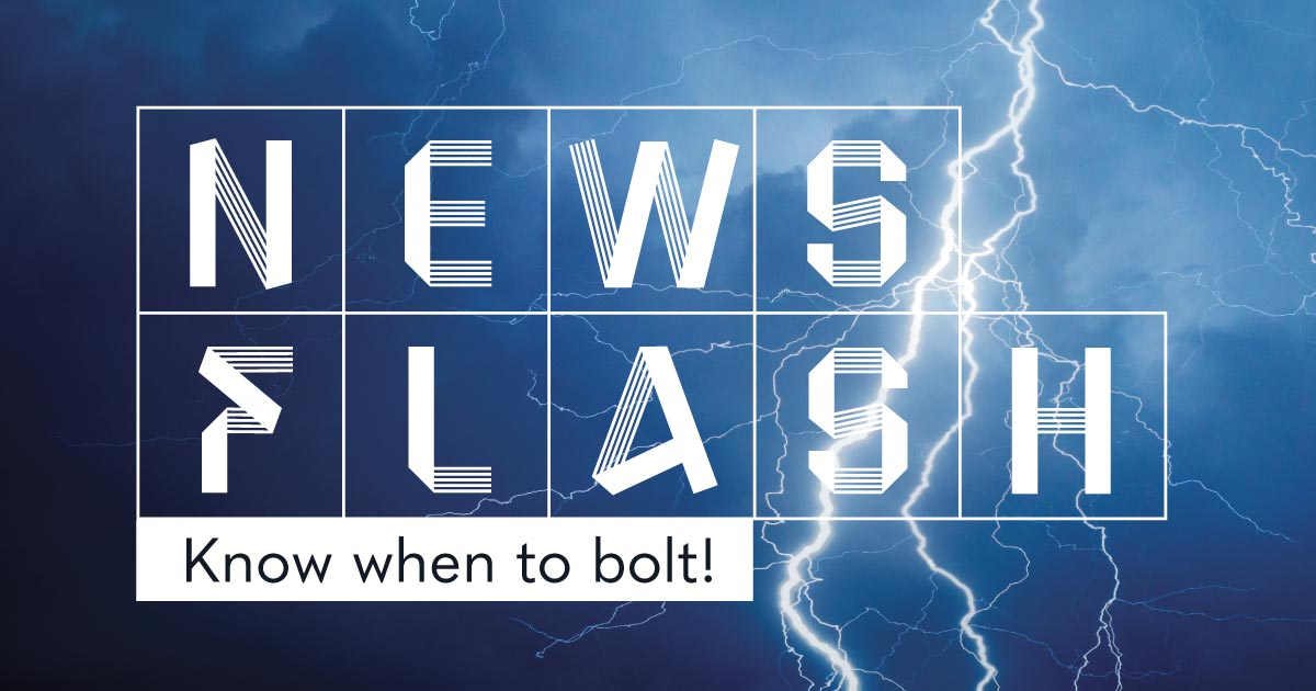 News flash: Know when to bolt!