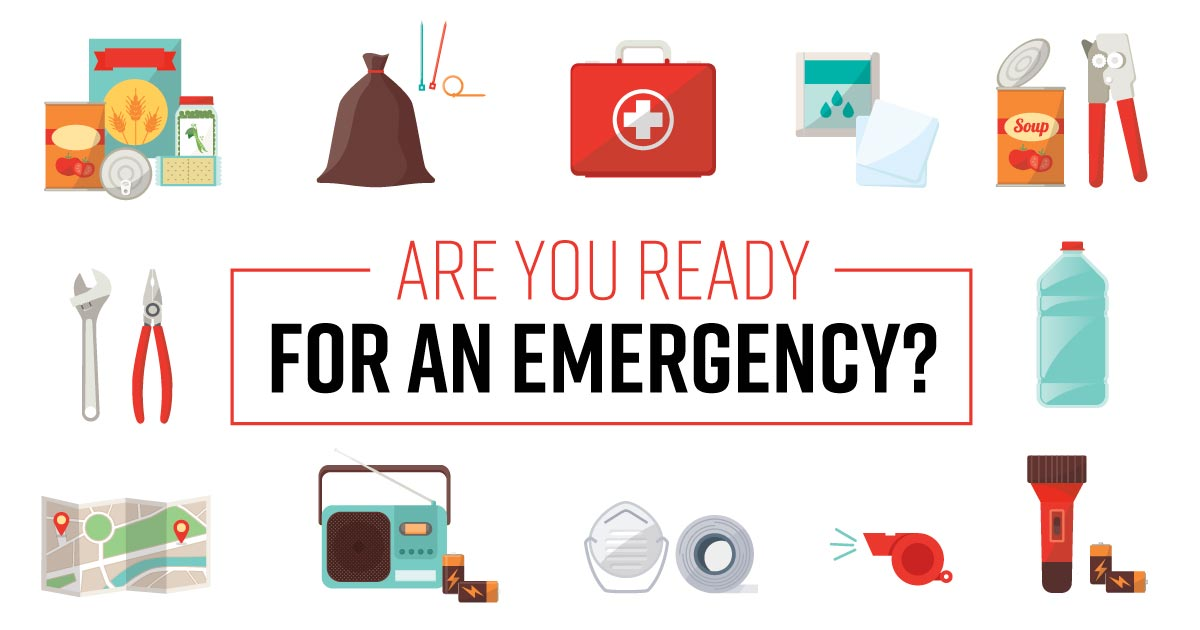 Are you ready for an emergency?